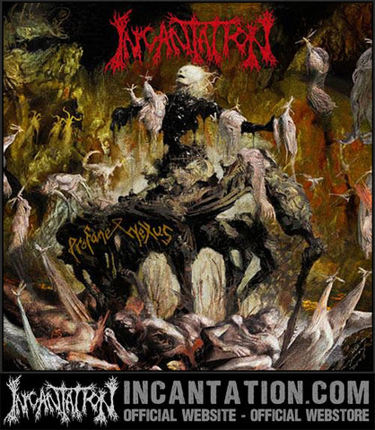 '- Incantation - Profane Nexus CD/Vinyl