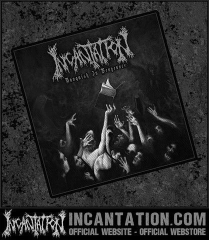 Incantation - Vanquish In Vengeance Patch