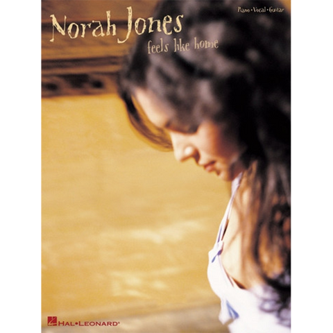 Feels Like Home Piano, Voice, & Guitar Songbook - Norah Jones Store