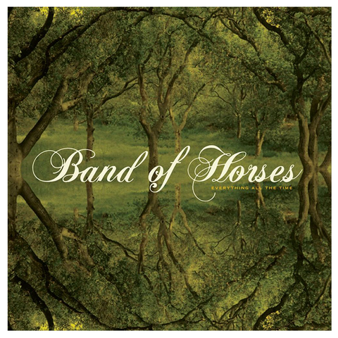 Everything All The Time CD - Band of Horses Store