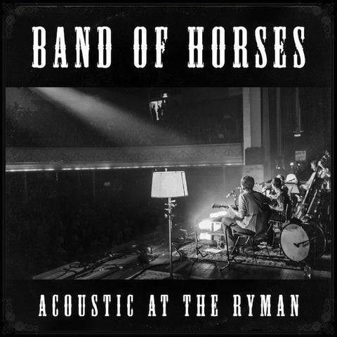 Acoustic at the Ryman CD - Band of Horses