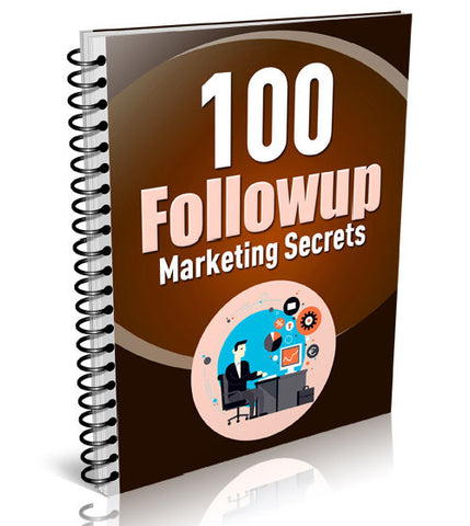100 Followup Secrets