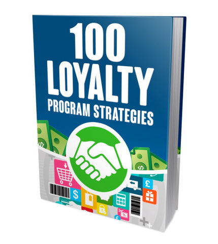 100 Loyalty Strategies