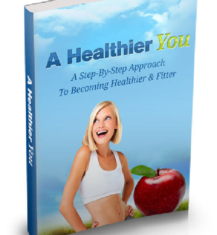 A Healthier You