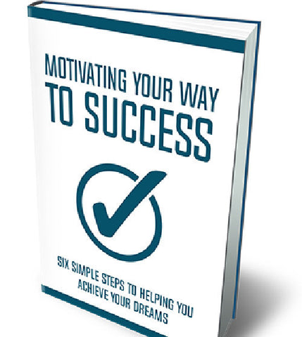 Motivating Your Way