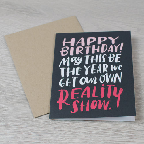 Reality Show BDay card