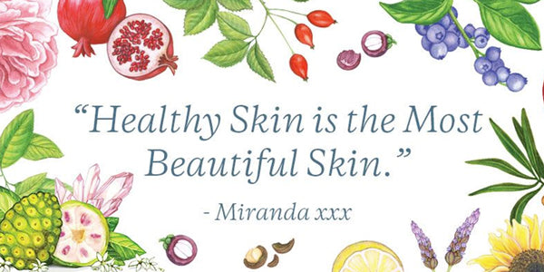 Healthy Skin is the Most Beautiful Skin