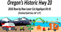 2016 Row by Row - Historic HWY 20 Kit or Pattern