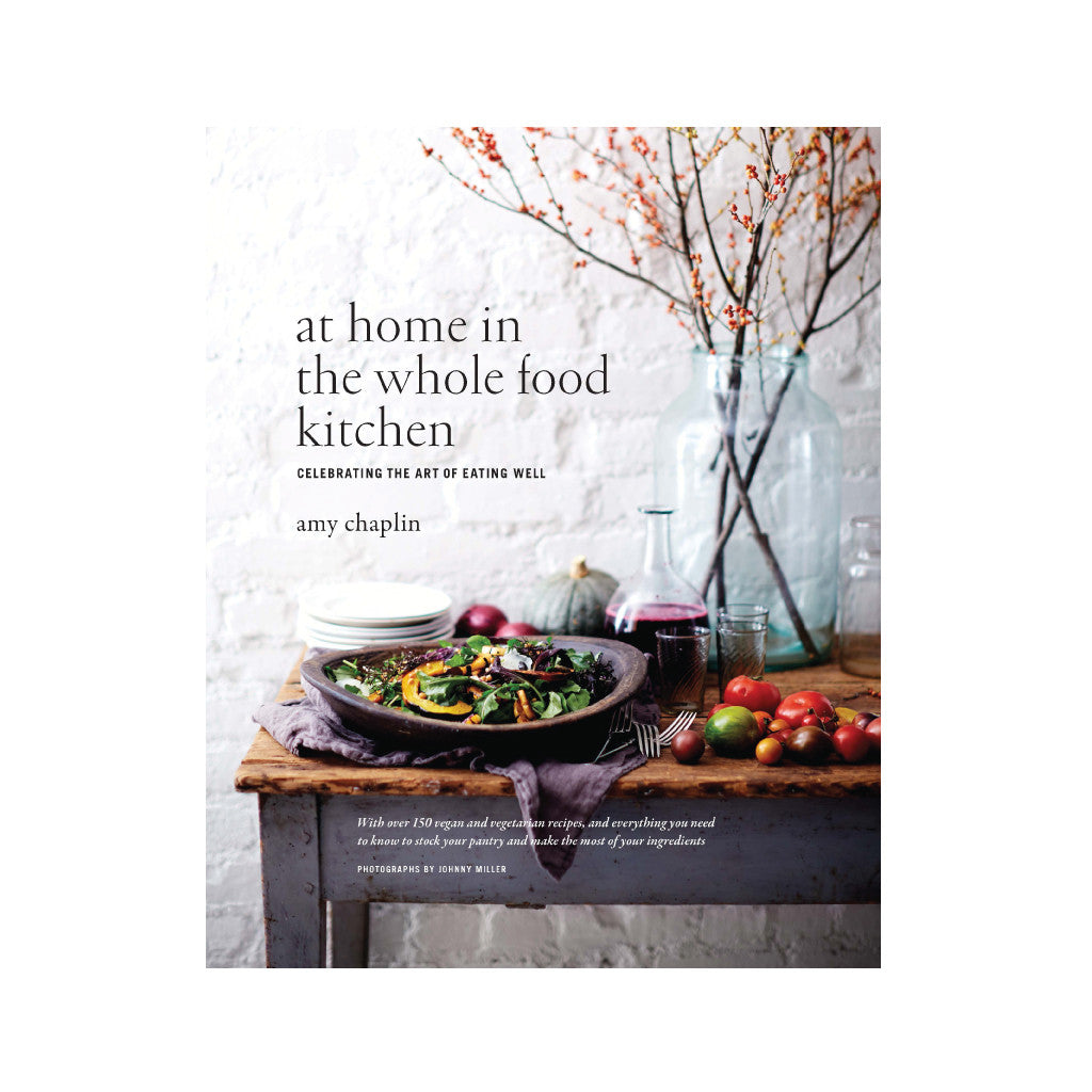 At home in the whole food kitchen vegetarian cookbook feel good at home in the whole food kitchen feel good revolution forumfinder Images