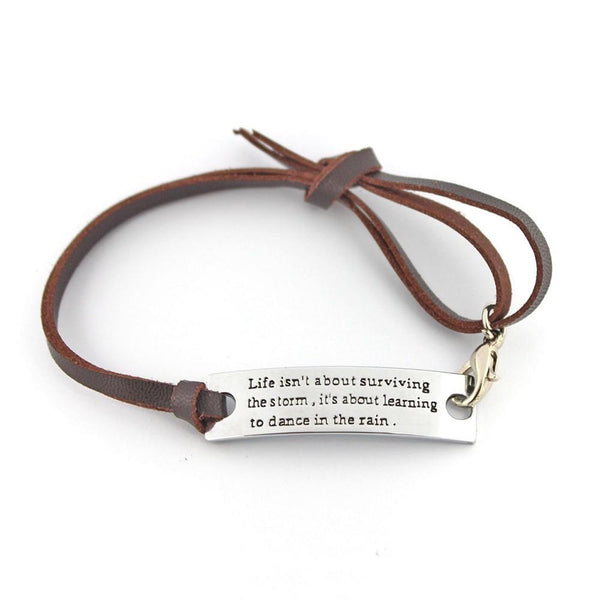 Life Isn't About Surviving The Storm Bracelet - Ships FREE