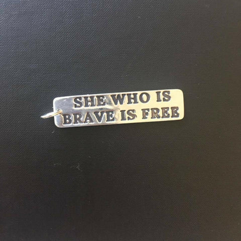 She Who Is Brave Is Free Pendant Necklace