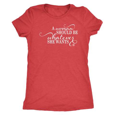 T-shirt - A Woman Should Be T Shirt - Ships FREE!