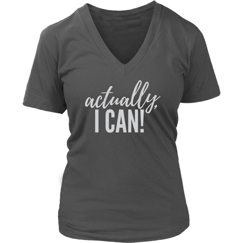 PEBBLE + ROSE Actually I Can T Shirt for Strong Women in Dark Grey