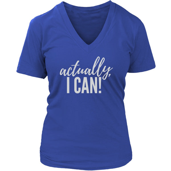 PEBBLE + ROSE Actually I Can T Shirt for Strong Women in Blue