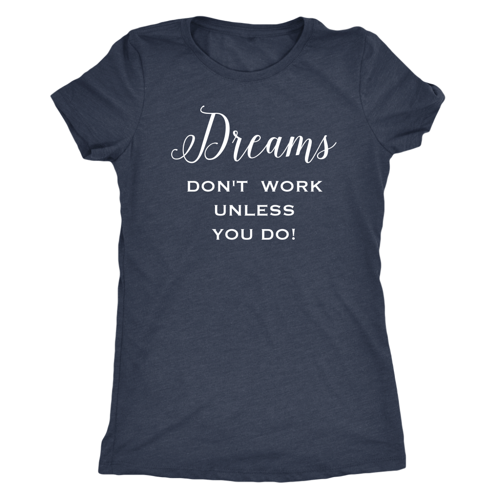 T-shirt - Dreams T Shirt