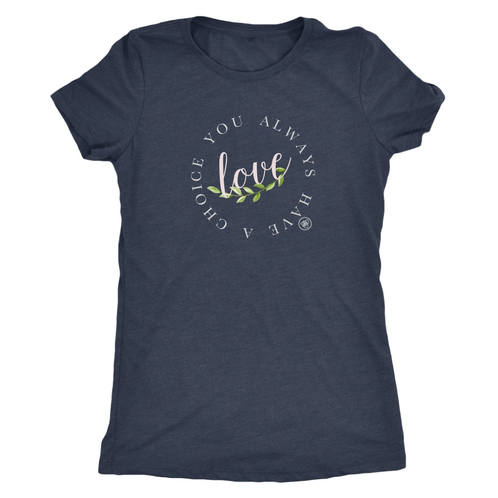T-shirt - Love Is A Choice T Shirt