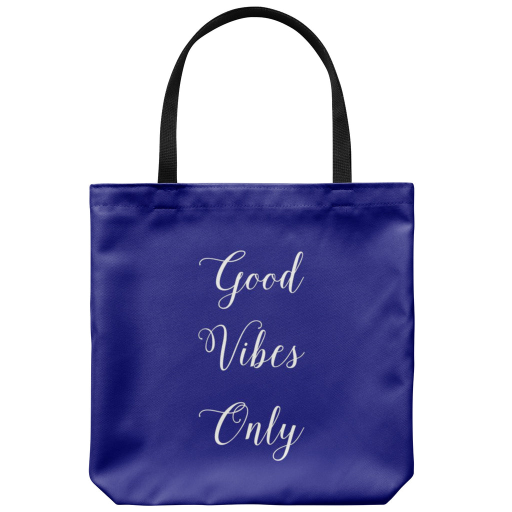 Tote Bags - Good Vibes Only Tote Bag - FREE Shipping 4a9db5b2c8bc3