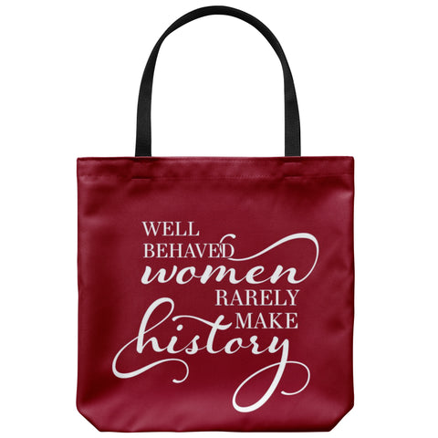 Tote Bags - Well Behaved Women Tote Bag