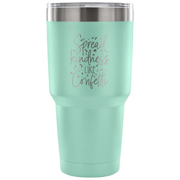 Tumblers - Spread Kindness Like Confetti Insulated Tumbler