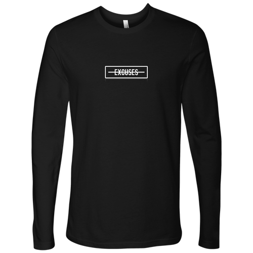 No Excuses Long Sleeve
