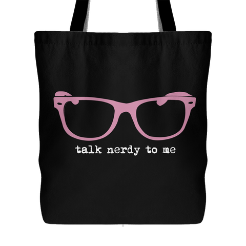 Talk Nerdy To Me Tote - 3 Colors