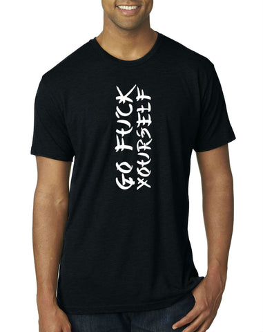 Go F**k Yourself T-Shirt