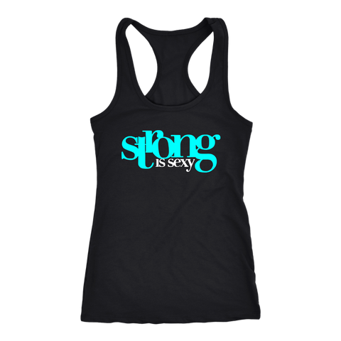 Strong Is Sexy 1 (Aqua) Tank Top & T-Shirt