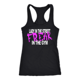Lady in the Street Freak in the Gym Tank Top