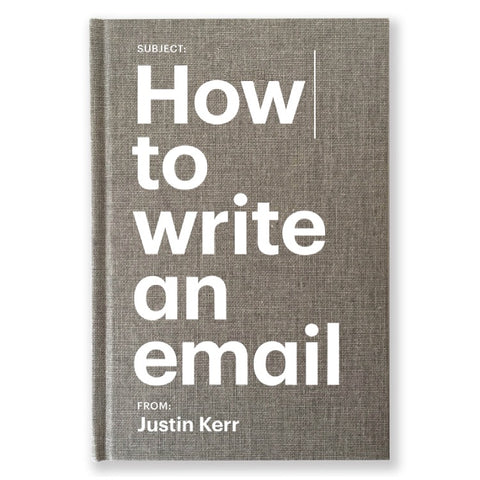HOW TO WRITE AN EMAIL (LIMITED EDITION, FIRST EDITION HARD COVER)
