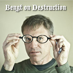 Bengt On Destruction Audio Download