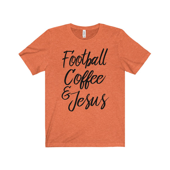 Football, Coffee, & Jesus - Jersey Short Sleeve Tee