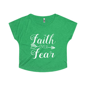 Faith Over Fear - Dolman