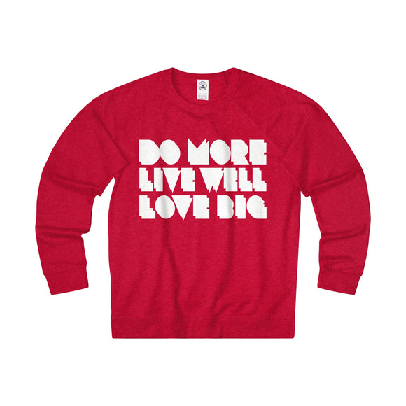 Do More Live Well Love Big - French Terry Sweatshirt