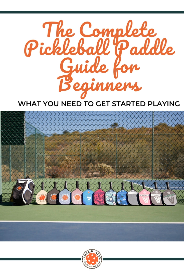 complete pickleball paddle guide for beginners