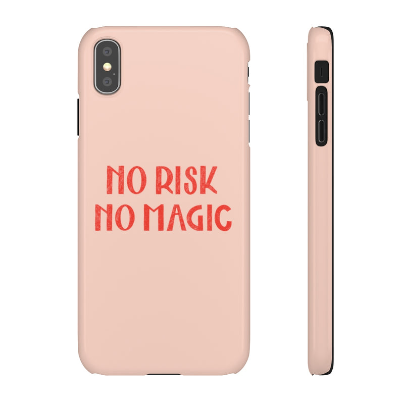 No Risk, No Magic Phone Case