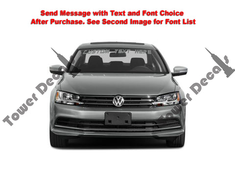Custom Text Windshield Banner Vinyl Decal - Fits Volkswagen Jetta
