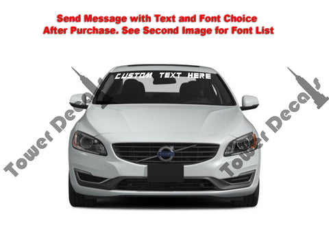 Custom Text Windshield Banner Vinyl Decal - Fits Volvo S60 S80 V60
