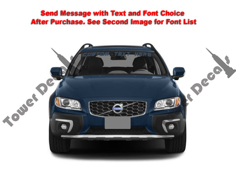 Custom Text Windshield Banner Vinyl Decal - Fits Volvo XC60/XC70/XC90