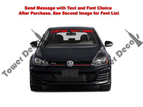 Custom Text Windshield Banner Vinyl Decal - Fits Volkswagen Golf GTI TDI TSI
