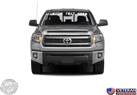 Custom Text Windshield Banner Vinyl Decal - Fits Toyota Tundra SR SR5 Limited