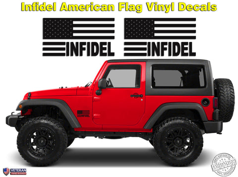 "6"" or 12"" Infidel American Flag Freedom Patriotic Vinyl Decal Sticker fits Jeep Wrangler"