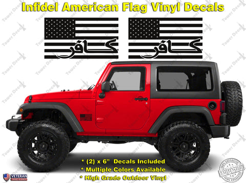 Infidel American Flag Freedom Patriotic Vinyl Decal Sticker fits Jeep Wrangler