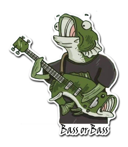 Bass or Bass Decal