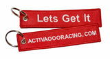 LETS GET IT - KEYCHAIN - ACTIVAOOO RACING