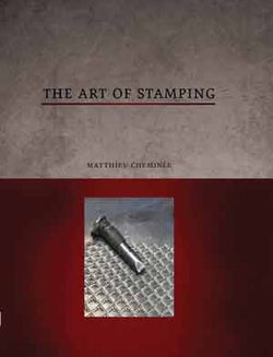 The Art of Stamping by Matthieu Cheminée