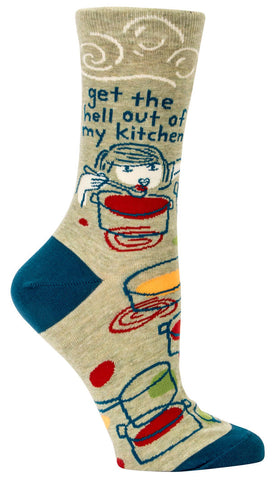 "Women's Socks - ""Get the hell out of my kitchen"""