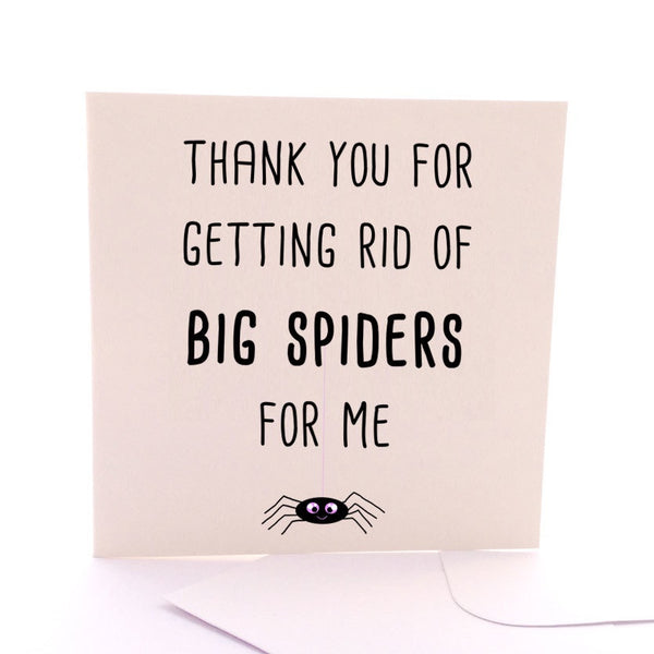 NEXT CHAPTER HOME HORNSBY | THANK YOU FOR GETTING RID OF BIG SPIDERS FOR ME CARD FROM SKETCHY