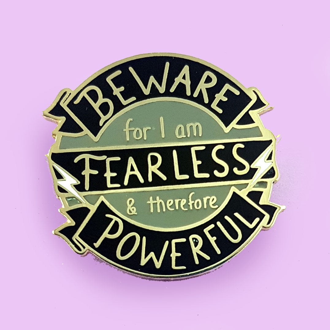 Beware: Fearless and Powerful Lapel Pin by Jubly-Umph