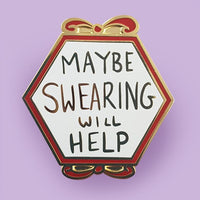 Maybe Swearing will Help Lapel Pin by Jubly-Umph