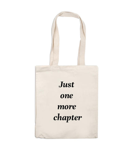 Tote Bag - Just One More Chapter